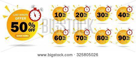 Discount Last Minute Offer Tag, 50, 20, 10, 40, 30, 60, 70, 80, 90 Percent.set Sale Off Time Emblem,
