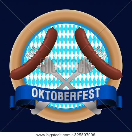 Oktoberfest Poster With A Sausages In A Forks - Vector Illustration