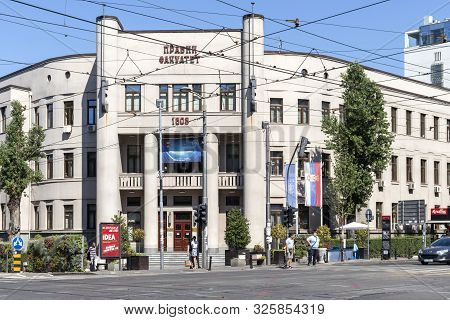 Belgrade, Serbia - August 12, 2019: Faculty Of Law Of Belgrade University At The Center Of City Of B