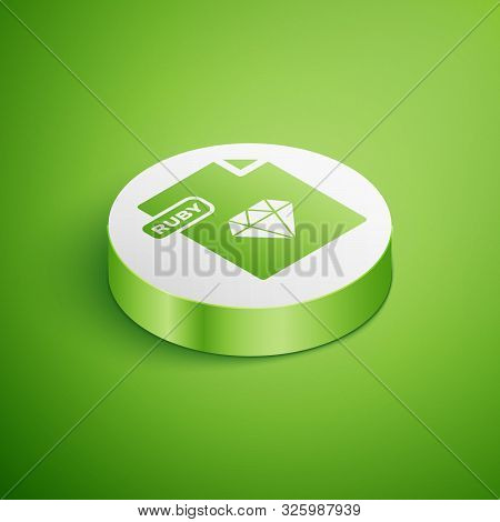 Isometric Ruby File Document. Download Ruby Button Icon Isolated On Green Background. Ruby File Symb