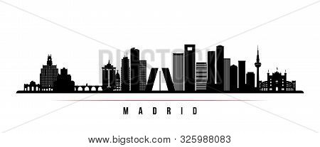 Madrid Skyline Horizontal Banner. Black And White Silhouette Of Madrid, Spain . Vector Template For