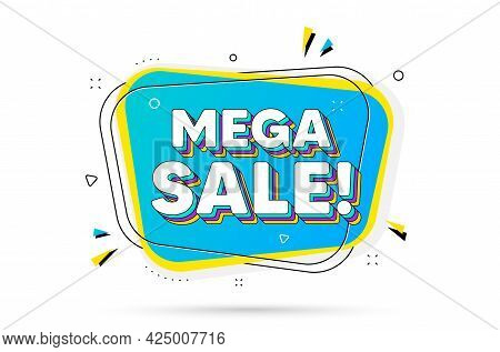 Mega Sale Text. Chat Bubble With Layered Text. Special Offer Price Sign. Advertising Discounts Symbo