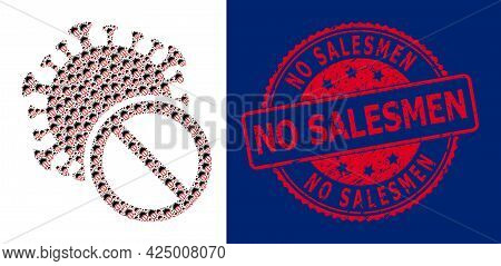 No Salesmen Dirty Round Stamp And Vector Fractal Collage No Covid Virus. Red Stamp Has No Salesmen C