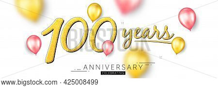 100 Years Anniversary. Happy Birthday Balloons Background. Hundred Years Celebration Icon. Anniversa