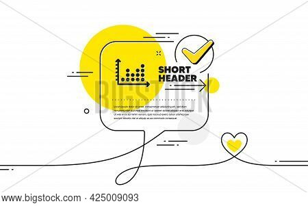 Dot Plot Graph Icon. Continuous Line Check Mark Chat Bubble. Presentation Chart Sign. Market Analyti