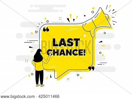 Last Chance Sale. Alert Megaphone Chat Banner With User. Special Offer Price Sign. Advertising Disco
