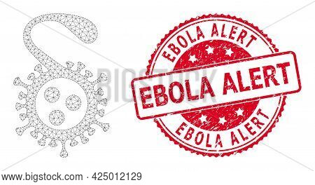 Ebola Alert Dirty Stamp And Vector Delta Virus Mesh Structure. Red Stamp Seal Has Ebola Alert Captio