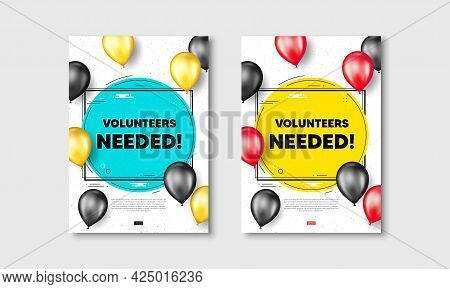 Volunteers Needed Text. Flyer Posters With Realistic Balloons Cover. Volunteering Service Sign. Char