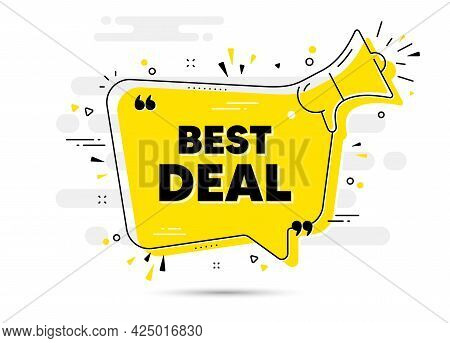 Best Deal Text. Alert Megaphone Chat Bubble Banner. Special Offer Sale Sign. Advertising Discounts S