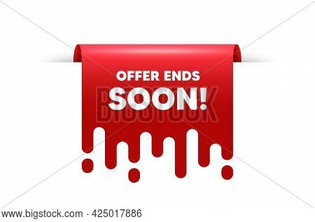 Offer Ends Soon Text. Red Ribbon Tag Banner. Special Offer Price Sign. Advertising Discounts Symbol.