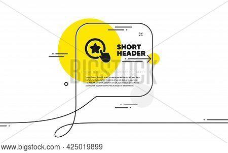 Loyalty Star Icon. Continuous Line Chat Bubble Banner. Bonus Points. Discount Program Symbol. Loyalt