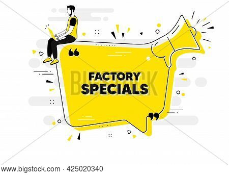 Factory Specials Text. Alert Megaphone Chat Banner With User. Sale Offer Price Sign. Advertising Dis