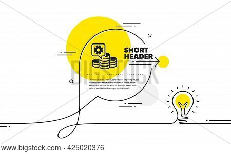 Making Money Simple Icon. Continuous Line Idea Chat Bubble Banner. Budget Gain Sign. Money Working S