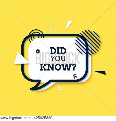 Did You Know White Speech Bubble In Paper Cut Style. Quiz Show Sticker And Black Rectangular Frame I