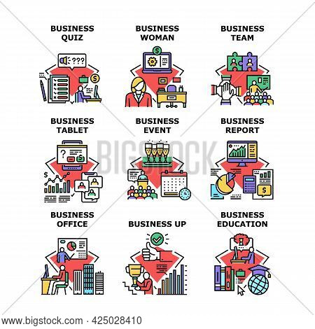 Business Education Set Icons Vector Illustrations. Business Quiz And Report, Office Event And Team,