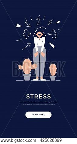 Stress, Depression, Bad Mood, High Stress Level Banner. Screaming Angry Woman Is Under The Stress. P