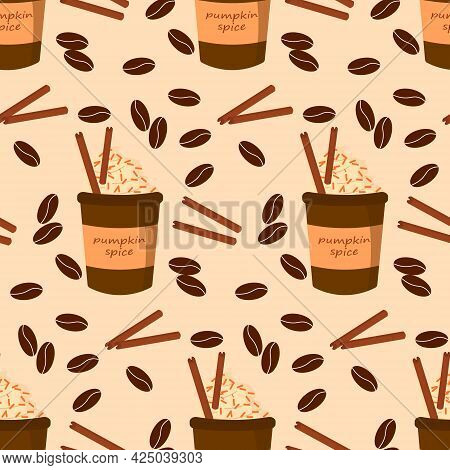 Pumpkin Coffee Pattern. Coffee To Go With Cinnamon. Vector Illustration. For The Design Of Greetings