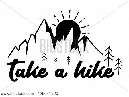 Take A Hike, Hiking T-shirt. Vintage Typography Mountain, Adventure Lover Traveling Shirt, Custom T-