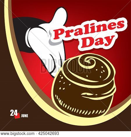 A Festive Event Celebrated In June - Pralines Day
