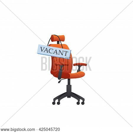 Empty Vacant Office Chair With Announcement About Vacancy And Hiring Employees