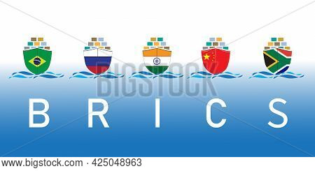 Brics - Association Of 5 Countries : Brazil, Russia, India, China And South Africa. Concept Vessel F