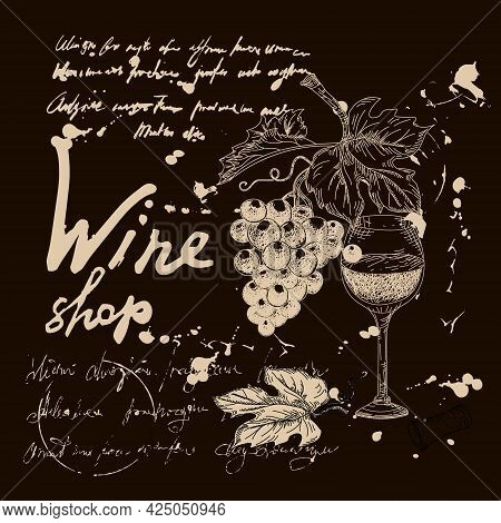Collection Wine Products And Vineyard Hand Drawn Scetch. Grapes, Glass, Vintage Style Unreadable Tex