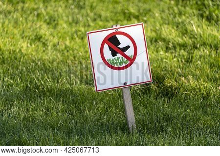 Do Not Step On Grass. Prohibition Sign On The Lawn. Sign Prohibiting Walking On The Grass