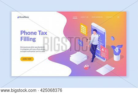 Mobile Application For Submitting Documentation. Businessman Fills Tax Return In Smartphone. Electro