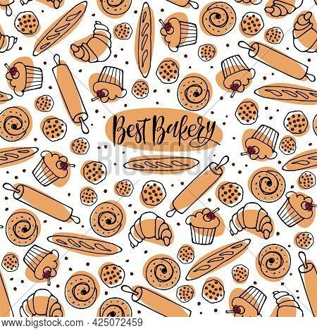 Seamless Pattern With Baking And Best Bakery Calligraphy Letteing. Sketch Various Pastries For Digit
