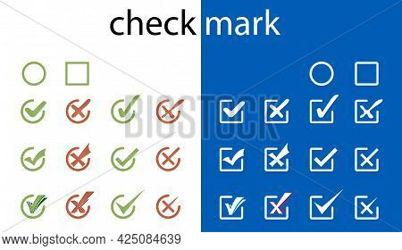 Cross And Check Mark Icon Symbol Set. Different Check Signs Set. Validation Buttons. Vector Availabl