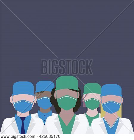 Team Of Doctors Of The World Is Fighting Covid-19. Five Doctors In Medical Dress. Team Of Male And F
