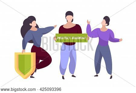 Protect Women Concept. Female Group, Isolated Woman Demonstration Character. Girl With Placard, Anti