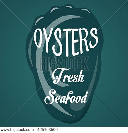 National Oyster Day Seafood Illustration With Text Lettering. Design For Template, Poster, Banner.