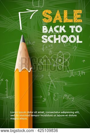 Back To School Sale Poster, Pencil On Green Chalkboard Background. Vector Illustration.