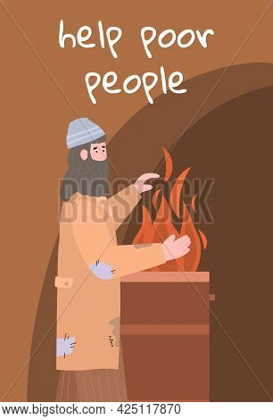 Poor Homeless Beggar In Dirty Torn Clothes Heating Hands Near Barrel With Fire
