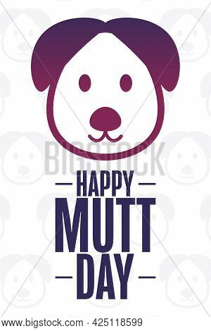 Happy National Mutt Day. Holiday Concept. Template For Background, Banner, Card, Poster With Text In
