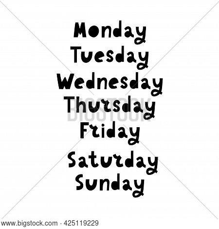 Handwritten Days Of Week. Sunday, Monday, Tuesday, Wednesday, Thursday, Friday, Saturday. Modern Cal