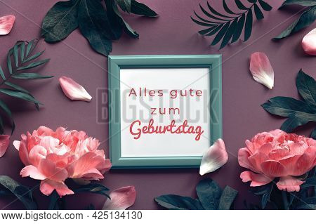 Birthday Card With Peony Flowers In Moody Jungle Green And Red. Text Aller Gute Zum Geburtstag Meand
