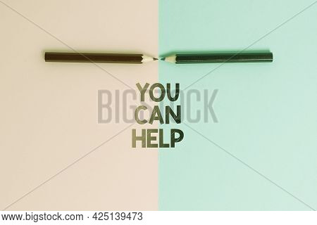 Conceptual Display You Can Help. Business Idea Do Something Official Or Concerted Achieve Aim With P