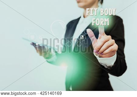 Sign Displaying Fit Body Form. Business Approach Refers To A Body That Perfectly Align Of Shape And
