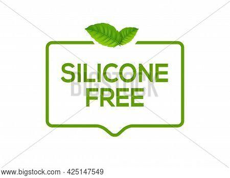 Silicone Free Icon Sign. Vector Silicone Free Symbol