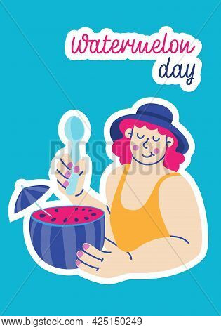 National Watermelon Day. August 3rd. Female Character In Hat Eating Watermelon. Vector Colorful Illu