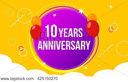 10 Anniversary Hapy Birthday First Invitation Celebration Party Card Event. 10th Anniversary Templat