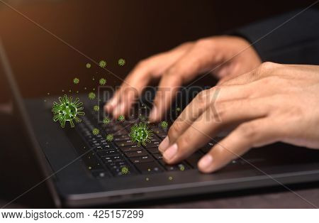Businessman Hand Typing Keyboard Operating Computer There Are Germs, Corona Virus And Bacteria. Abst