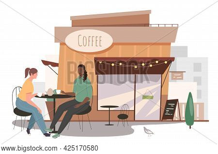 Street Cafe Building Web Concept. Two Women Drinking Coffee Sitting At Table In Cafeteria. Meeting F
