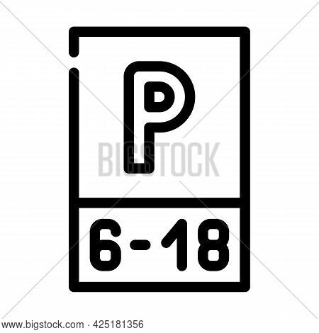 Parking Working Time Mark Line Icon Vector. Parking Working Time Mark Sign. Isolated Contour Symbol