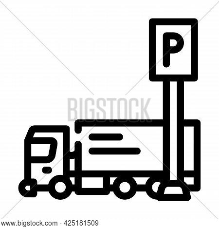 Truck Parking Line Icon Vector. Truck Parking Sign. Isolated Contour Symbol Black Illustration