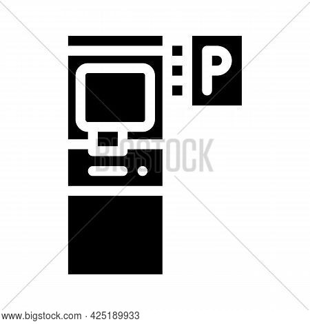 Electronic Machine For Buy Ticket Of Parking Glyph Icon Vector. Electronic Machine For Buy Ticket Of
