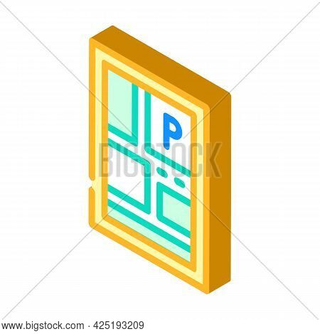 Parking Location On Map Isometric Icon Vector. Parking Location On Map Sign. Isolated Symbol Illustr