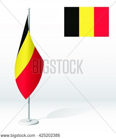 Belgium Flag On Flagpole For Registration Of Solemn Event, Meeting Foreign Guests. National Independ